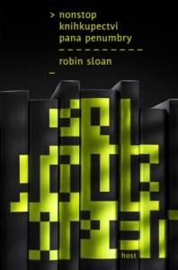 Robin Sloan: Nonstop knihkupectví pana Penumbry (obálka knihy)