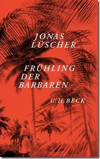 Jonas_Lüscher_Frühling_der_Barbaren