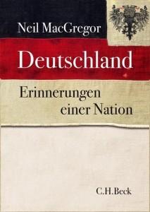 macgregor deutschlan erinnerung einer nation
