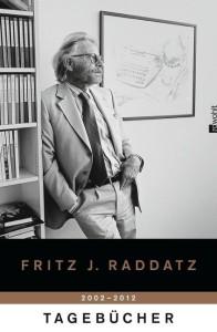 fritz j raddatz tagebücher 2002 2012