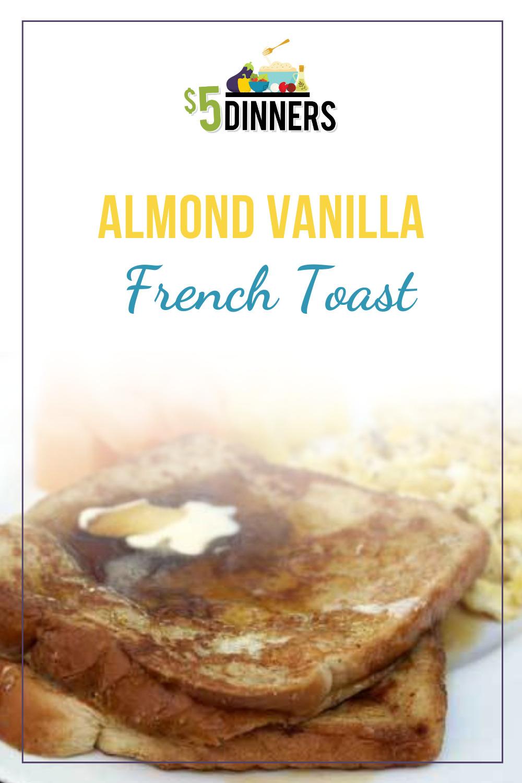 almond vanilla french toast