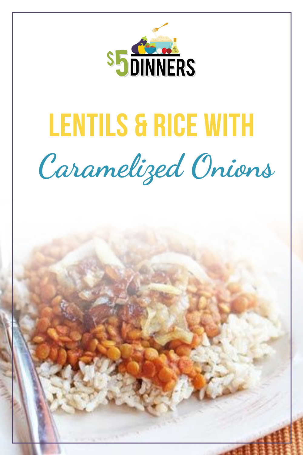 rice and lentils with caramelized onions