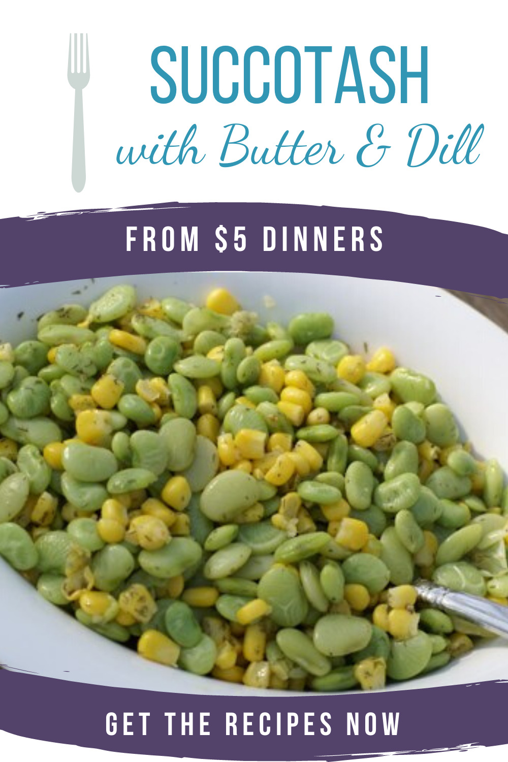 succotash with butter and dill