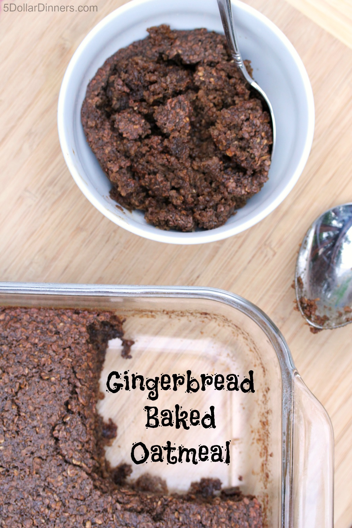 Gingerbread Baked Oatmeal from 5DollarDinners.com