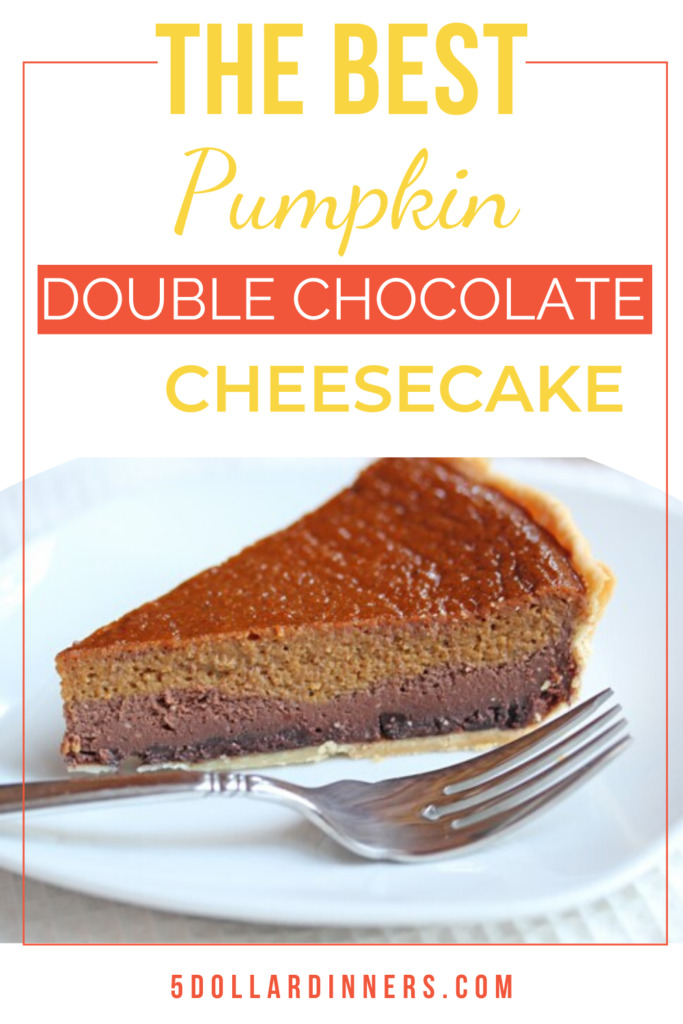 Pumpkin Double Chocolate Cheesecake Recipe from $5 Dinners