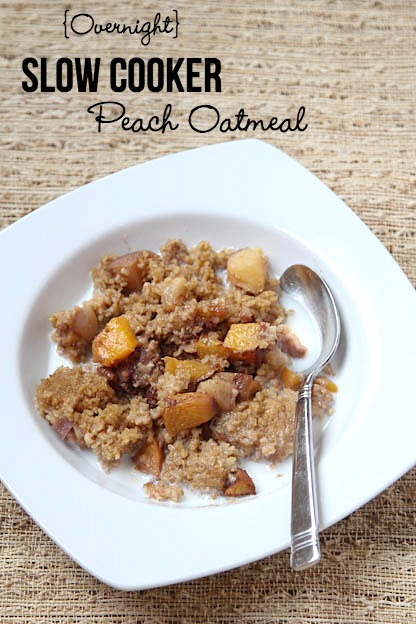 Overnight Slow Cooker Peach Oatmeal | 5DollarDinners.com