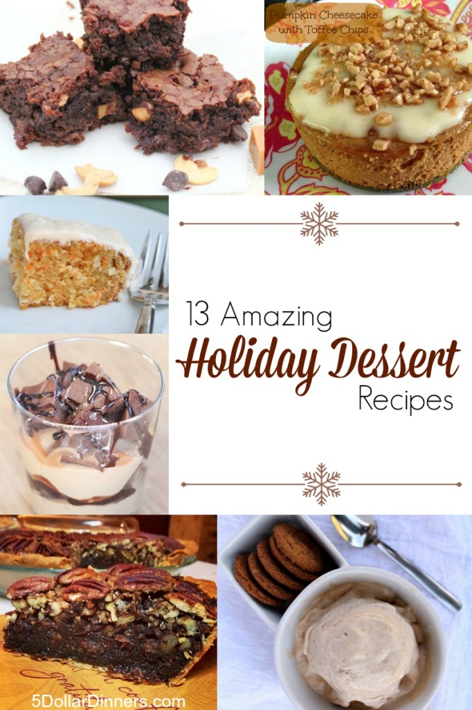 13 Amazing Holiday Dessert Recipes | 5DollarDinners.com