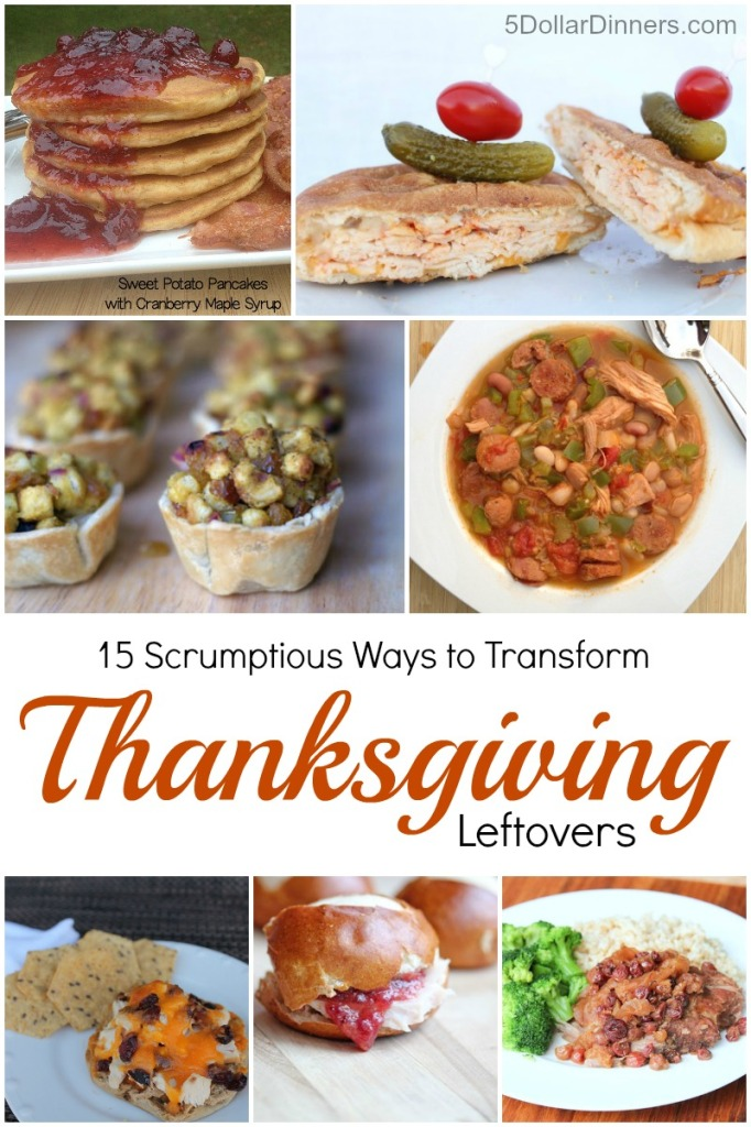 15 Ways to Transform Thanksgiving Leftovers | 5DollarDinners.com