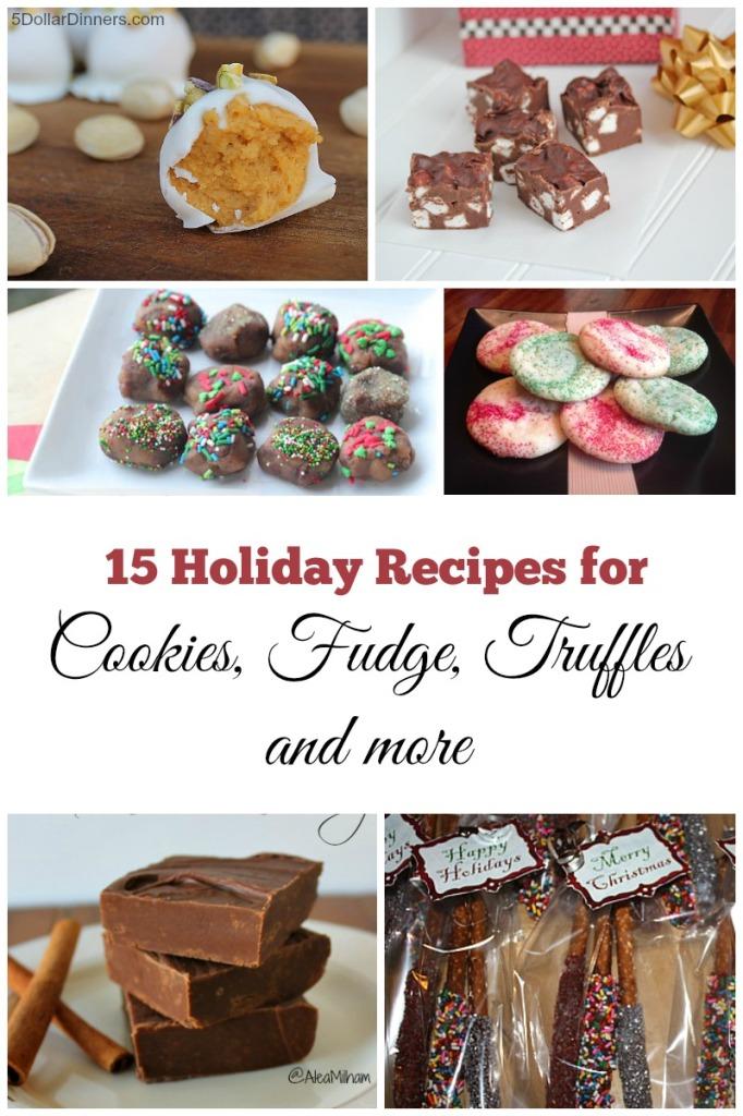 15 Holiday Dessert Recipes for Cookies, Fudge, Truffles & More | 5DollarDinners.com
