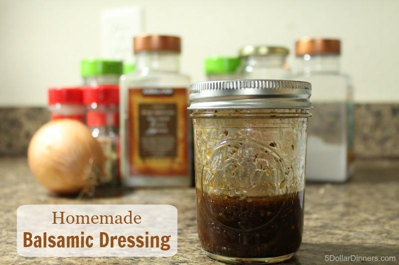 Homemade Balsamic Dressing | 5DollarDinners.com