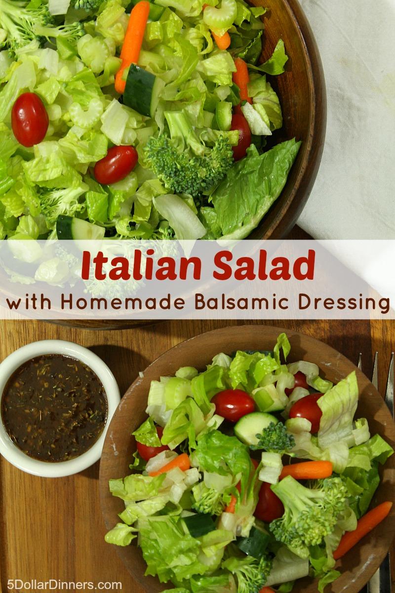 Italian Salad with Homemade Balsamic Dressing | 5DollarDinners.com