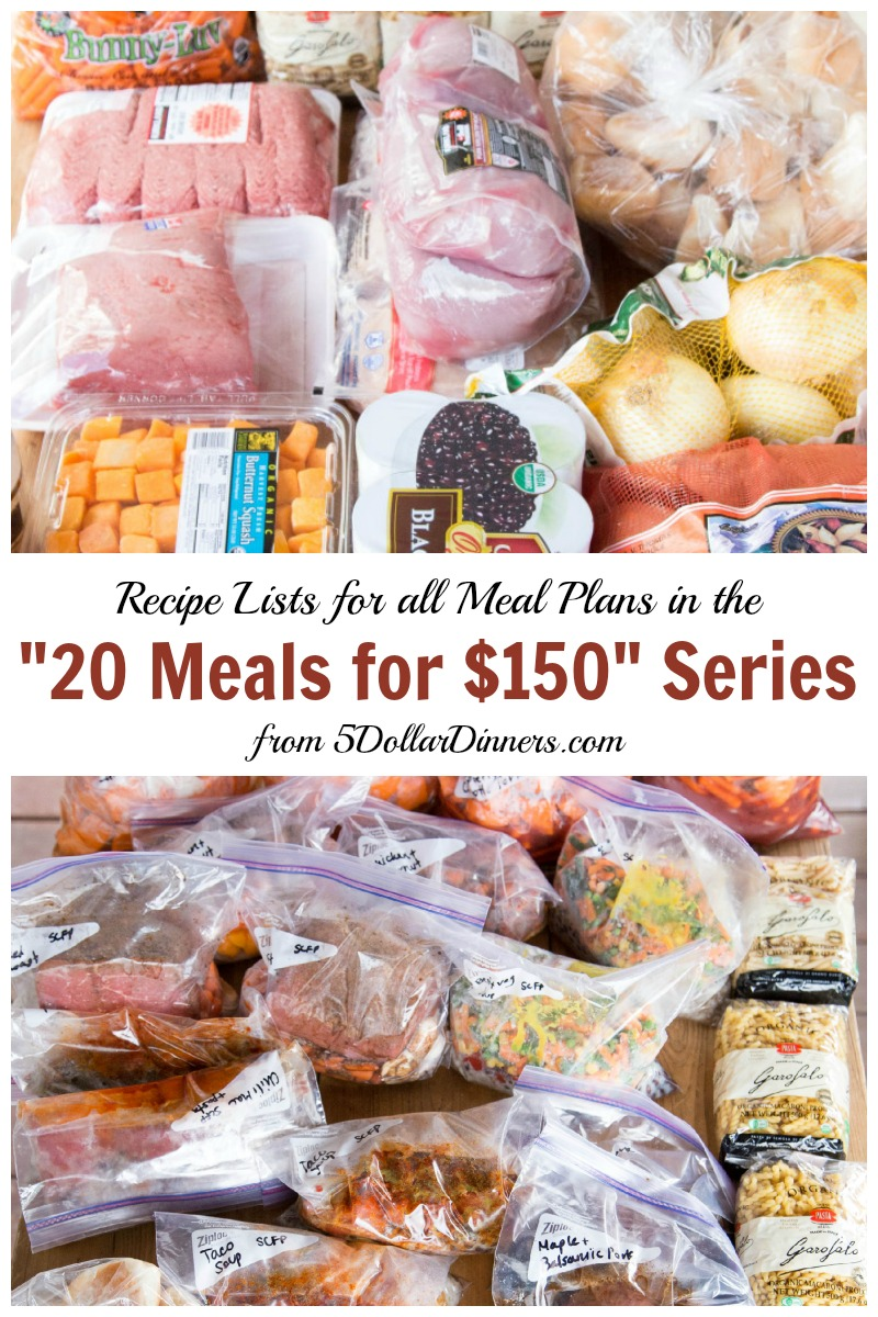 """Recipe Lists for All Meal Plans in the """"20 Meals for $150"""" Series 