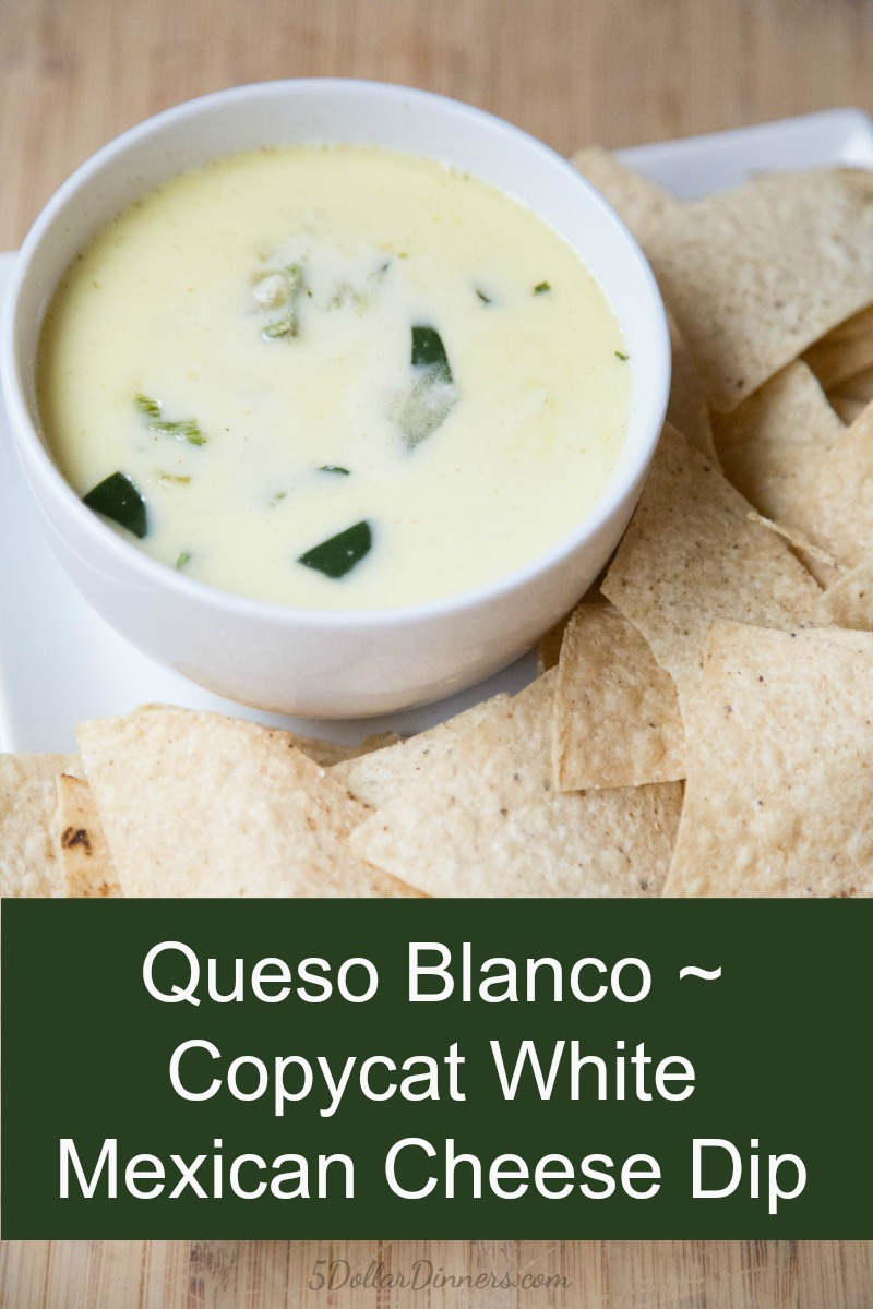 Best Queso Blanco Dip 5 Dinners Recipes Meal Plans And