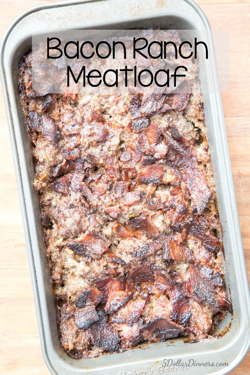 Bacon Ranch Meatloaf Recipe | 5DollarDinners.com