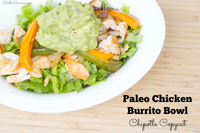 Paleo Chicken Burrito Bowl