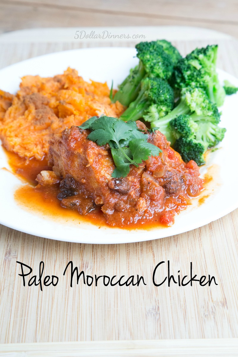 Paleo Moroccan Chicken Recipe | 5DollarDinners.com