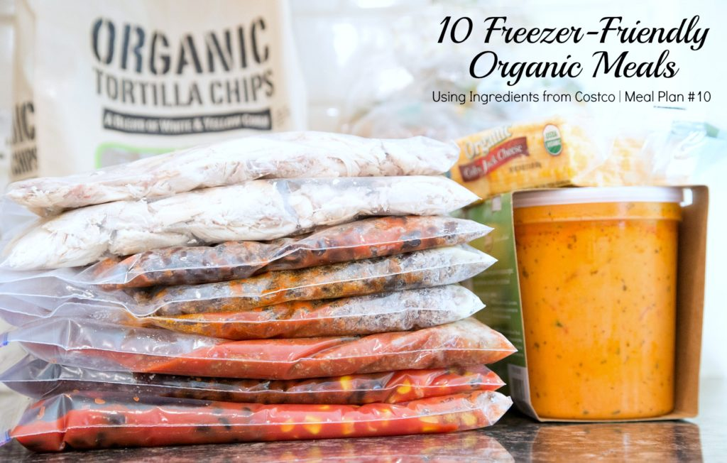 10 Freezer Friendly Organic Meals Using Ingredients from Costco