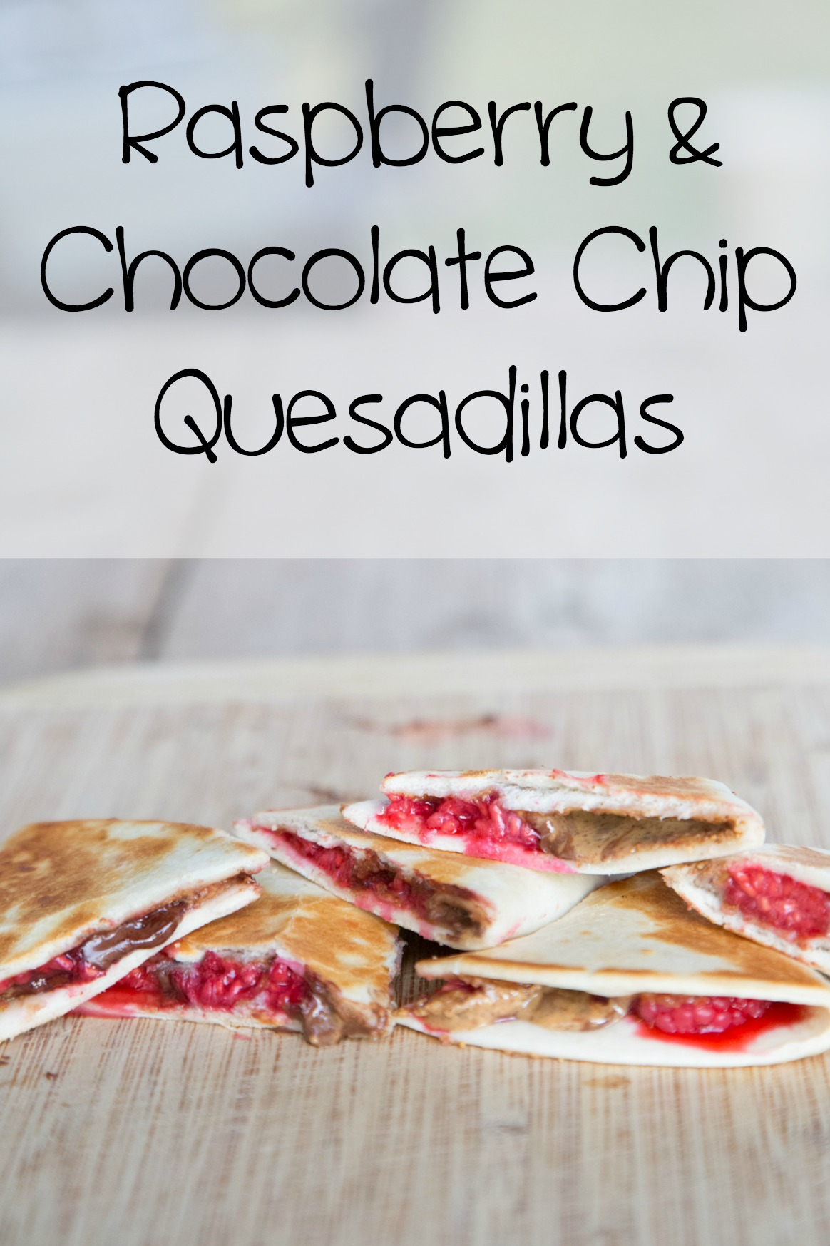 Raspberry Chocolate Chip Quesadillas on 5DollarDinners.com