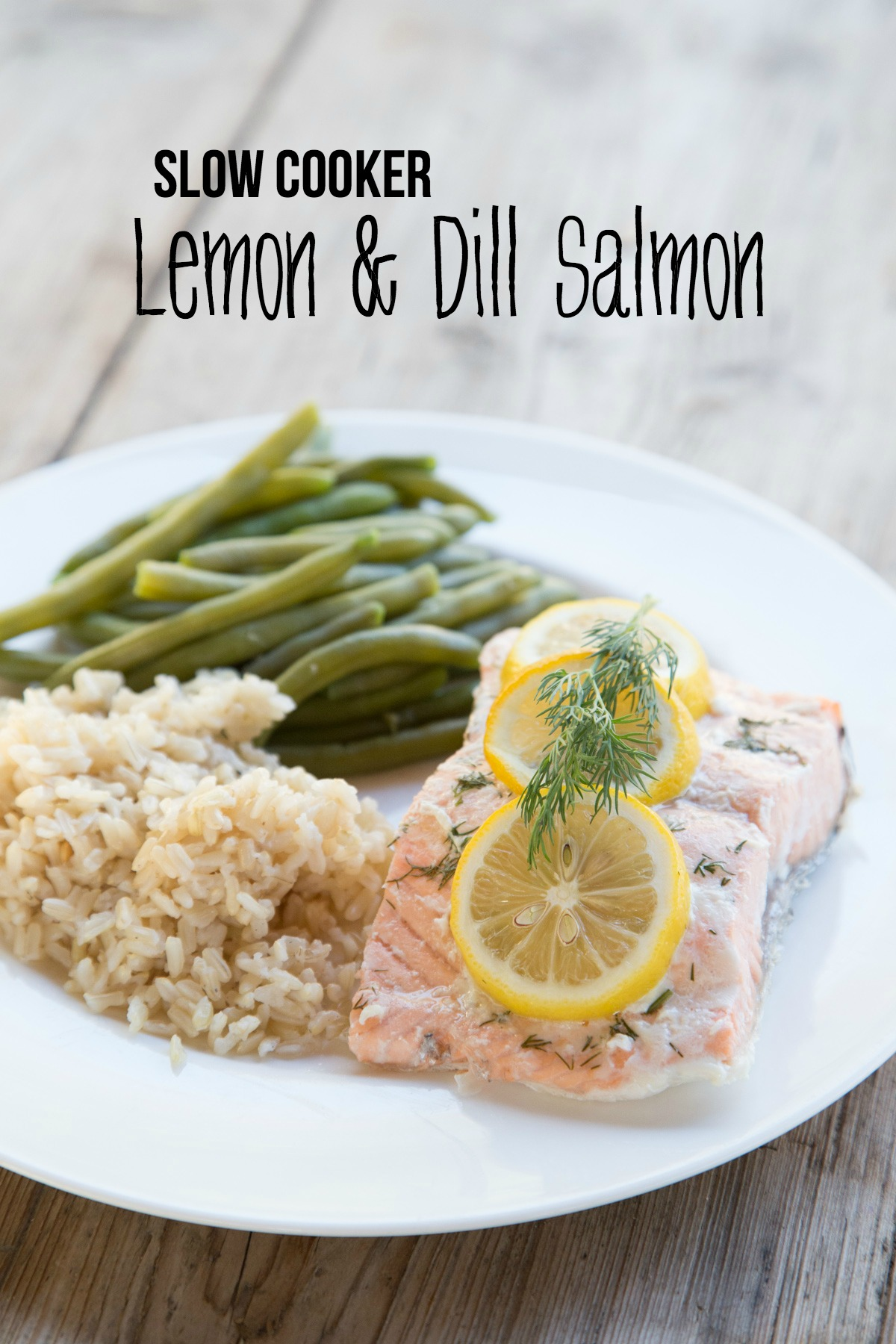 Lemon & Dill Salmon in Slow Cooker 5DollarDinners.com
