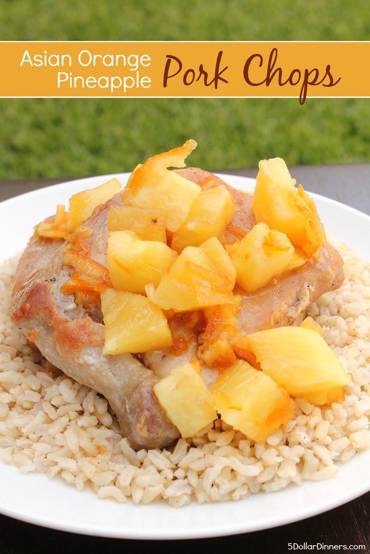 Asian Orange Pineapple Pork Chops Recipe from 5DollarDinners.com