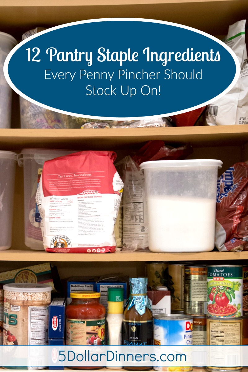 12 Pantry Staple Ingredients Every Penny Pincher Should Stock Up On