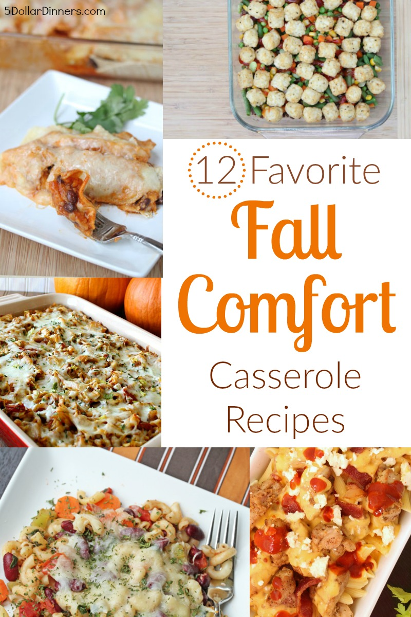 12 Favorite Fall Comfort Casserole Recipes from 5DollarDinners.com