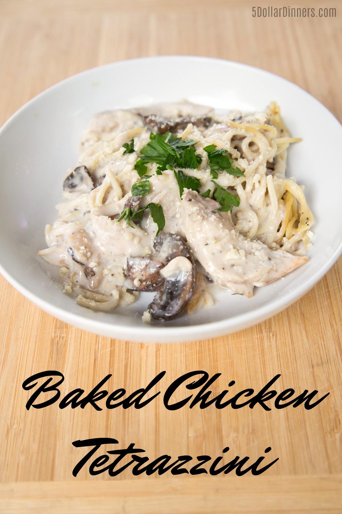 Baked Chicken Tetrazzini Recipe from 5DollarDinners.com