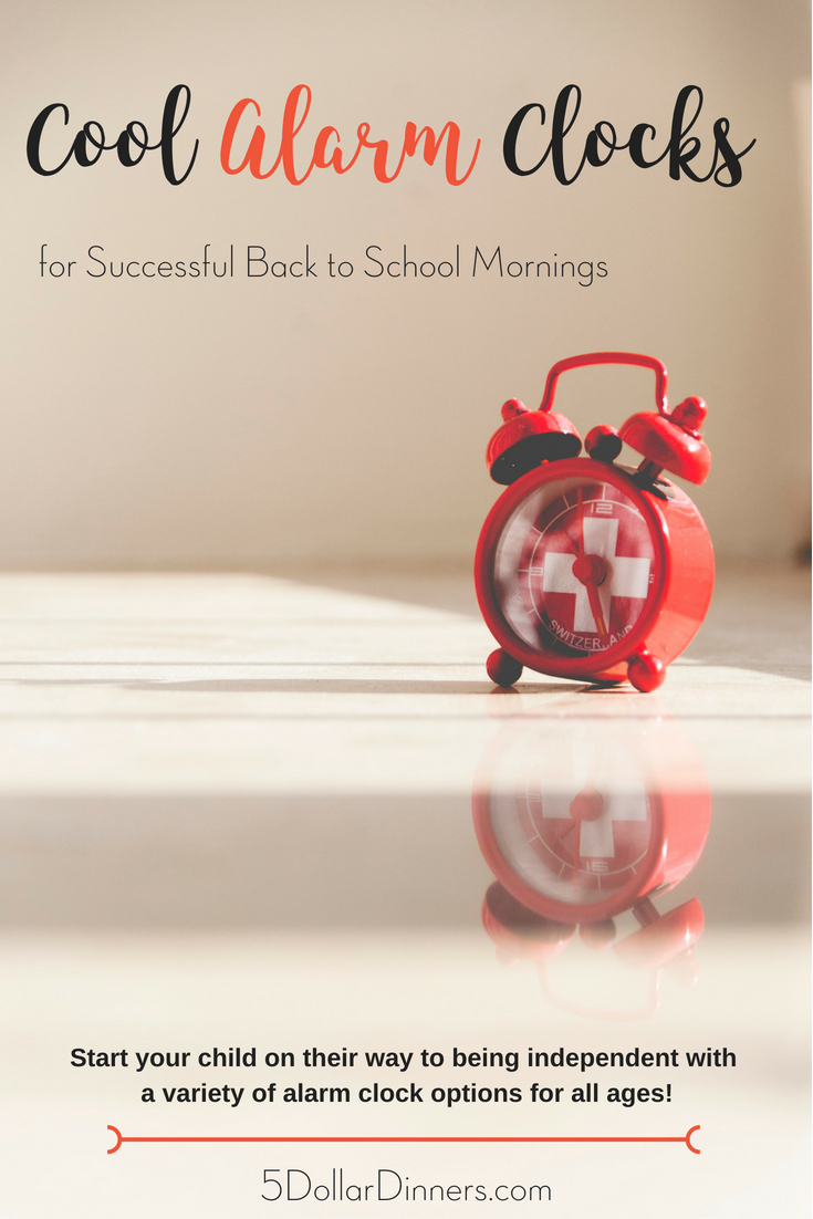 Cool Alarm Clocks for Back to School from 5DollarDinners.com