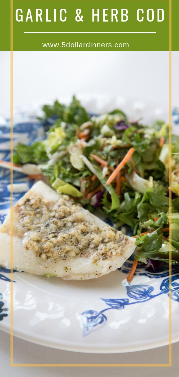 This Garlic & Herb Cod recipe could be on your table in just under 30 minutes! Find it all on 5 Dollar Dinners!!
