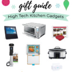 High Tech Kitchen Gadgets Gift Guide
