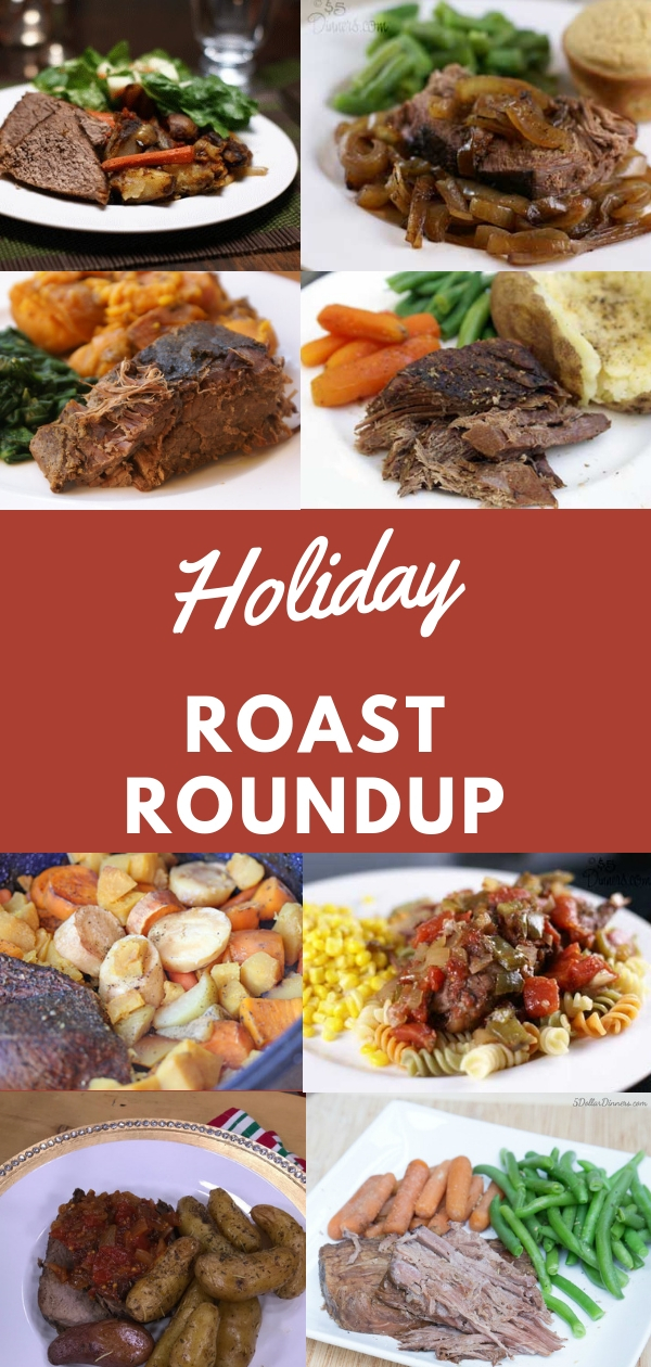 So many options!!! Find the perfect Roast Recipe for your Holiday meal all on 5dollardinners.com!!!