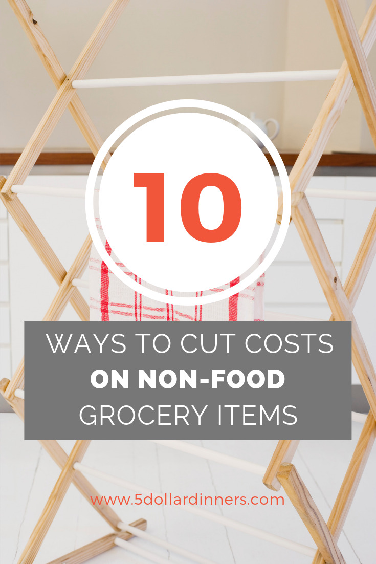 10 Ways to Cut Costs Non-Food Grocery Items
