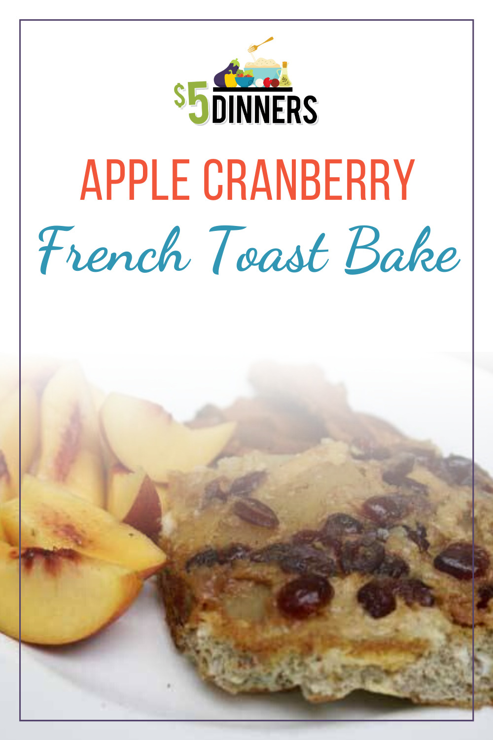 apple cranberry french toast bake