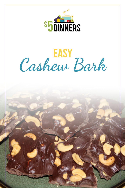 easy cashew bark