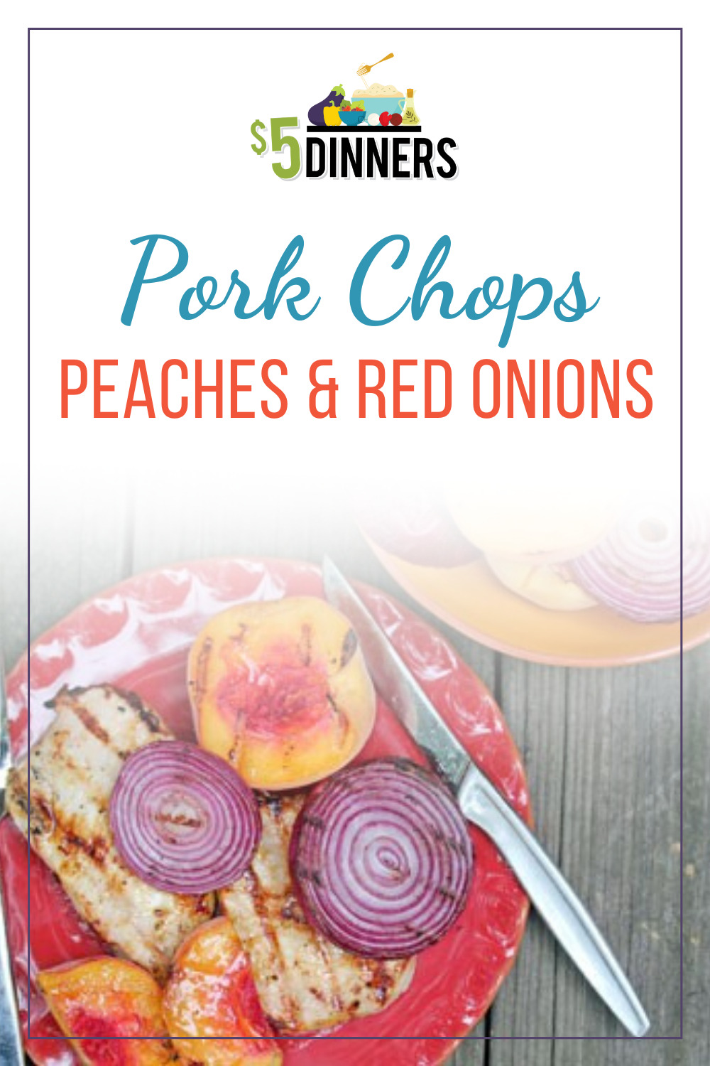 grilled pork chops peaches and red onions