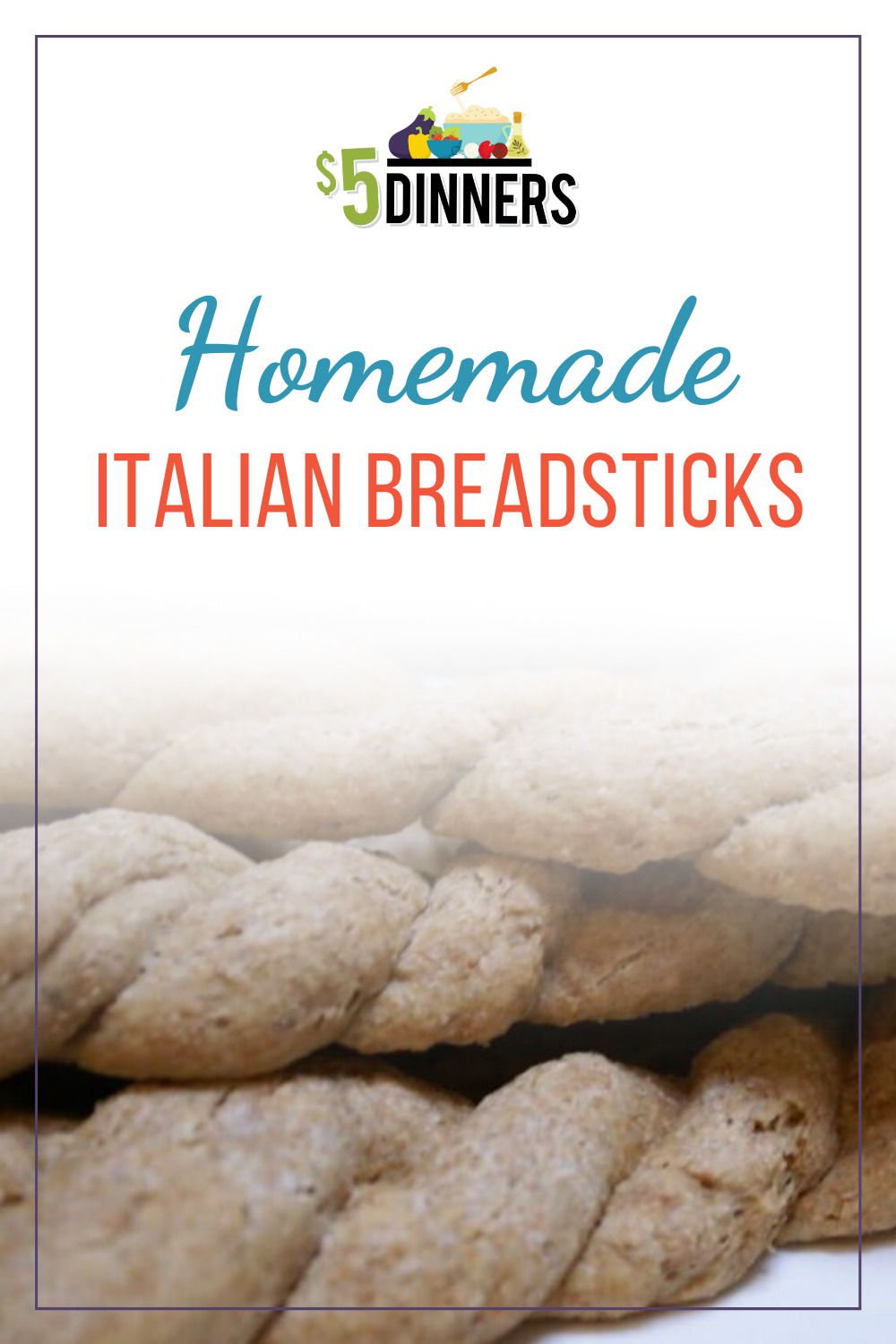 Homemade Italian Breadsticks 5 Dinners Recipes Meal Plans