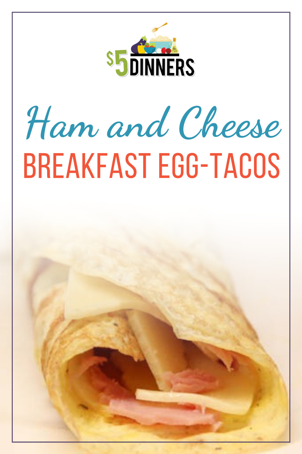 ham and cheese breakfast egg tacos