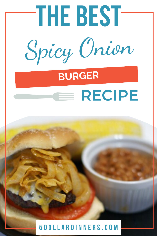 spicy onion burger