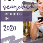 top searched recipes in 2020