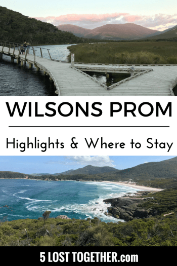 Wilsons Prom Highlights and Where to Stay