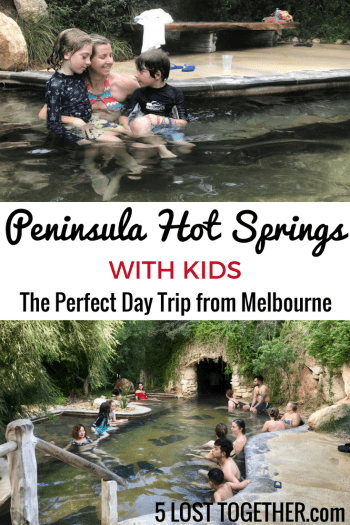Peninsula Hot Springs with kids