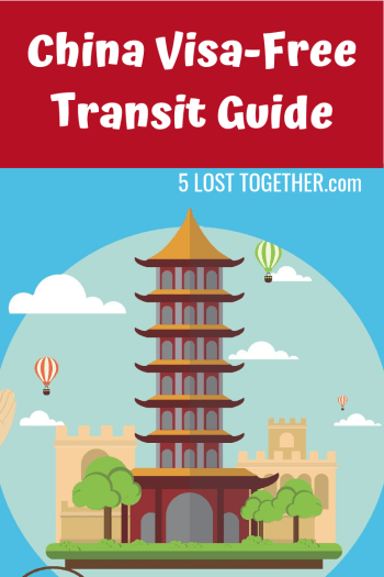 China Visa Free Transit Guide