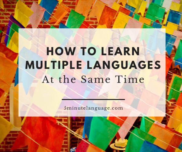 how to learn several languages at the same time