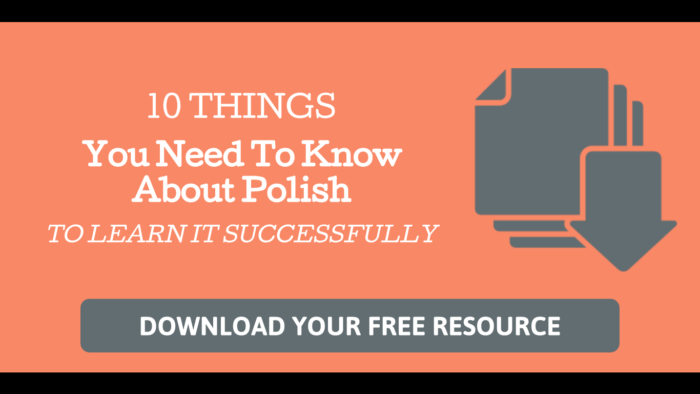 10 Things You Need to know about Polish to learn in successfully