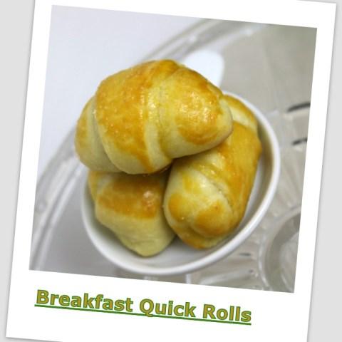 Breakfast Quick Rolls