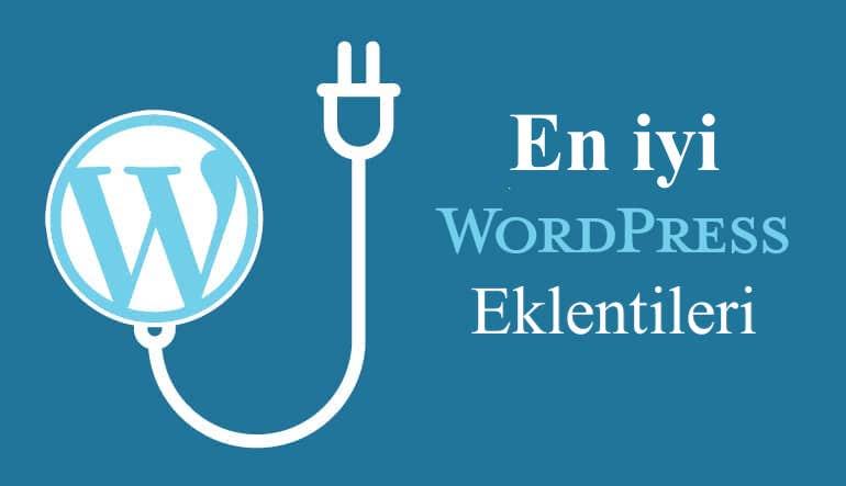 Wordpress için en iyi eklentiler