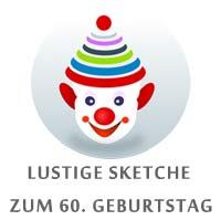 Sketche Zum 60 Geburtstag Für Männer Geburtstagssketche