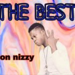 Don Nizzy-The Best
