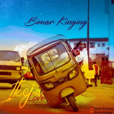 Bimar Kinging – Ikeja Love