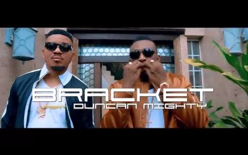Video] Bracket ft  Duncan Mighty - Chinelo » 60vocals